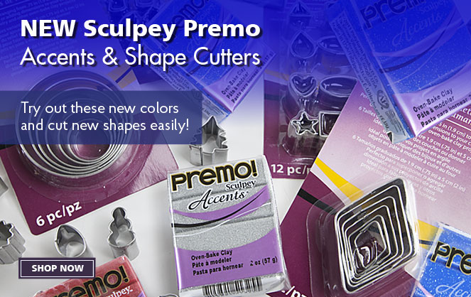 New Sculpey Premo Accents & Shape Cutters