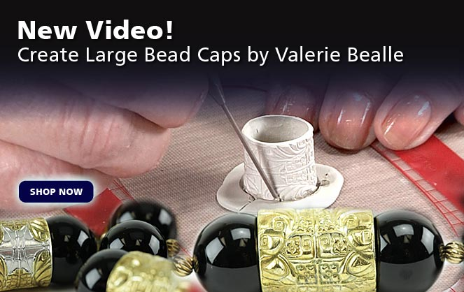 Create Large Bead Caps by Valerie Bealle